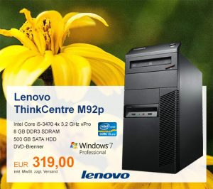 Top-Angebot: Lenovo ThinkCentre M92p nur 319 €