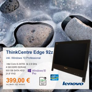Top-Angebot: Lenovo ThinkCentre Edge 92z  nur 399 €