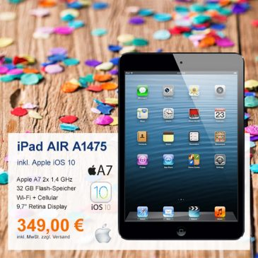 Top-Angebot: Apple iPad AIR A1475 nur 349 €