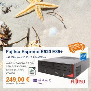 Top-Angebot: Fujitsu Esprimo E520 E85+ nur 249 €