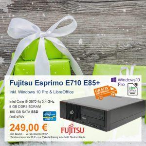 Top-Angebot: Fujitsu Esprimo E710 E85+ nur 249 €
