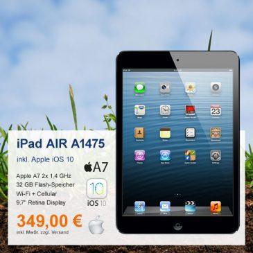Top-Angebot: Apple iPad AIR A1475 nur 349 €